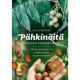 Pähkinöitä omasta puutarhasta. Opas suomalaisten pähkinöiden kasvattamiseen.